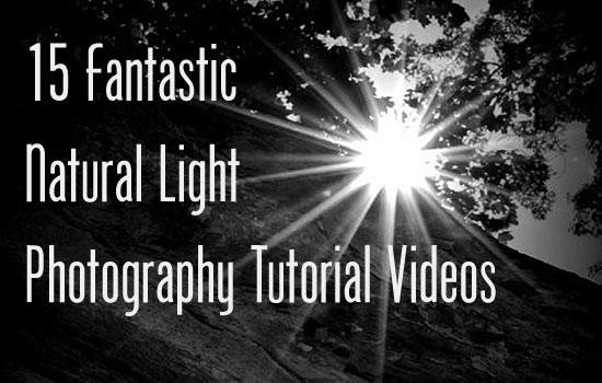 Natural Light Tutorials